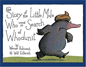 Best The Story of the Little Mole Who Went in Search of Whodunit Mini Edition Review