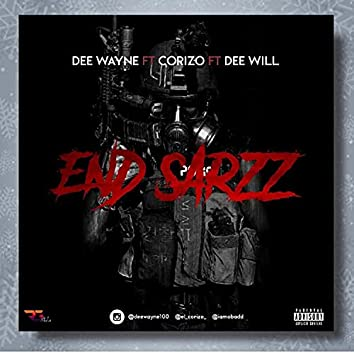 End Sarz (feat. Corizo & Dee will)