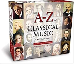 A to Z of Classical Music 3rd Extended Edition
