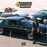 Keep Going [Explicit]