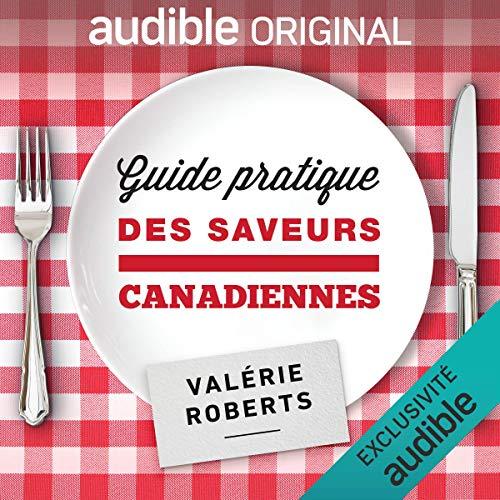 Guide pratique des saveurs canadiennes cover art