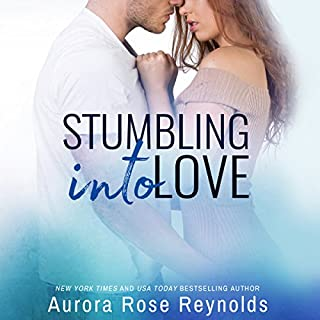 Stumbling Into Love     Fluke My Life, Book 2              Written by:                                                                                                                                 Aurora Rose Reynolds                               Narrated by:                                                                                                                                 Carly Robins,                                                                                        Alexander Cendese                      Length: 5 hrs and 27 mins     Not rated yet     Overall 0.0