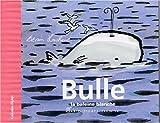 Bulle, la baleine blanche