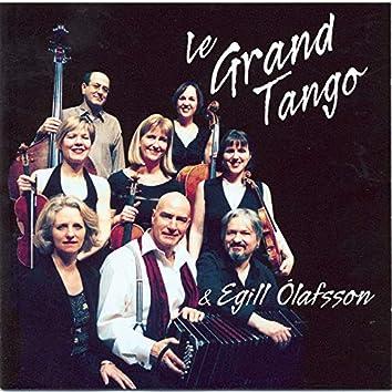 Le Grand Tango & Egill Ólafsson