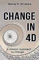 Change in 4D
