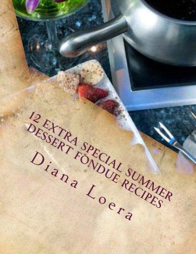 12 Extra Special Summer Dessert Fondue Recipes
