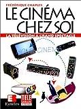 LE CINEMA CHEZ SOI. La télévision à grand spectacle