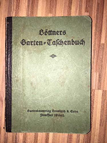 Böttners Garten-Taschenbuch.