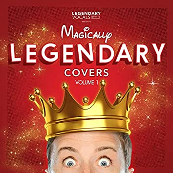 Magically Legendary Covers, Vol. 1