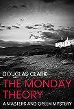 The Monday Theory (Masters and Green Book 19) (English Editi