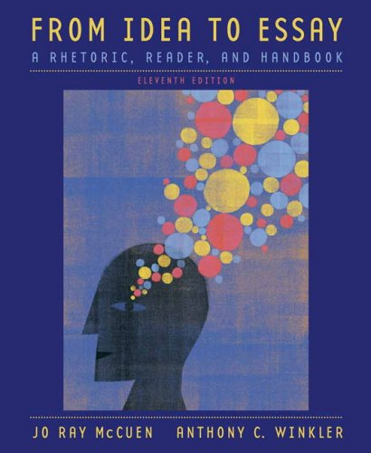 From Idea to Essay: A Rhetoric, Reader, and Handbook