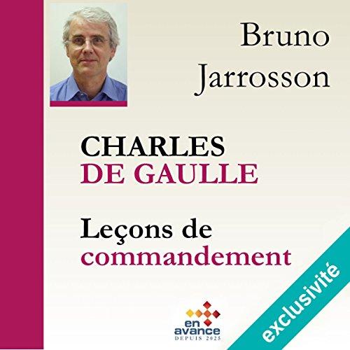 Couverture de Charles de Gaulle : Leçons de commandement