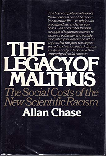 The legacy of Malthus: The social costs of the new scientific racism
