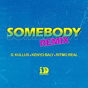 Somebody (Remix)