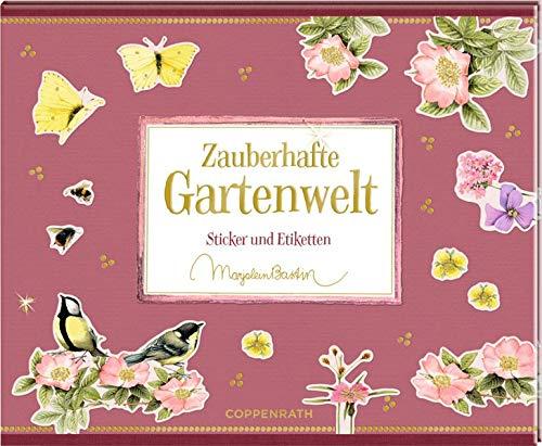 Stickerbuch - Zauberhafte Gartenwelt: Sticker und Etiketten