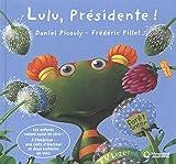 Lulu présidente !