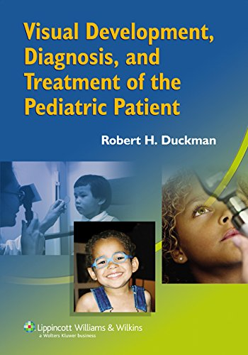 Compare Textbook Prices for Visual Development, Diagnosis And Treatment Of The Pediatric Patient 1 Edition ISBN 9780781752886 by Duckman, Robert H.