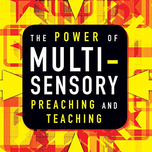 The Power of Multisensory Preaching and Teaching audiobook cover art