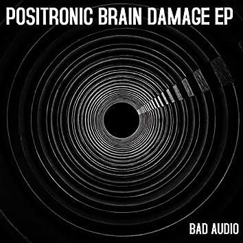 Positronic Brain Damage EP