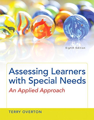 Assessing Learners With Special Needs An Applied Approach Enhanced Pearson Etext With Loose Leaf Version Access Card Package 8th Edition