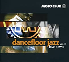 Vol. 2-Mojo Club-Love Power by Mojo Club (2013-05-03)