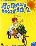 Holiday world 2º primaria + cd - cuaderno de vacaciones - 9780230422612 (Holiday Books)
