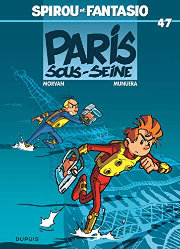 Spirou et Fantasio, tome 47 : Paris-sous-Seine