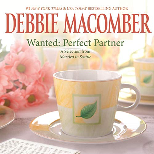Wanted: Perfect Partner: A Selection from Married in Seattle audiobook cover art