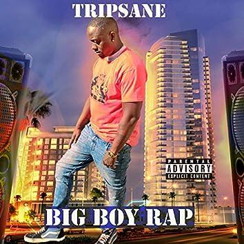 BIG BOY RAP