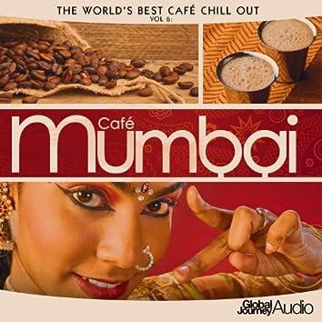 The World's Best Café Chill out, Vol.6: Café Mumbai