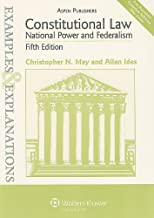 Examples & Explanations: Constitutional Law: National Power & Federalism, 5th Ed.