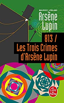Pocket Book 813 Les Trois Crimes D Arsene Lupin [French] Book