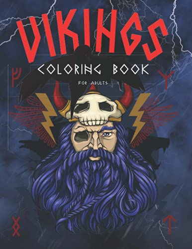 Vikings Coloring Book For Adults: Norse Mythology Coloring Book   Gods and Goddesses   Warriors, Heroes, Mythical Creatures   Symbols & Facts & Trivia And More!