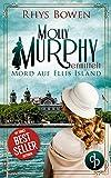 Mord auf Ellis Island (Molly Murphy ermittelt 1) von Rhys Bowen