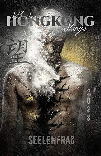 Seelenfraß (Hongkong Storys 3)