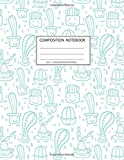 Composition Notebook: Girls' notebooks. 8.5 x 11, College Ruled, 100 pages Notebooks with sophisticated and precious cover the main theme is the cacti and succulent: To Do Lists for You to Organize