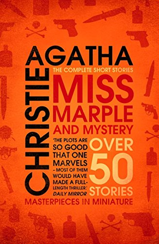 Miss Marple – Miss Marple and Mystery: The Complete Short Stories (Miss Marple) (English Edition)