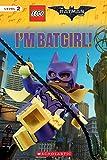 I'm Batgirl! (The LEGO Batman Movie: Reader) (English Edition)
