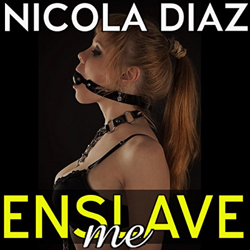 Enslave Me! audiobook cover art