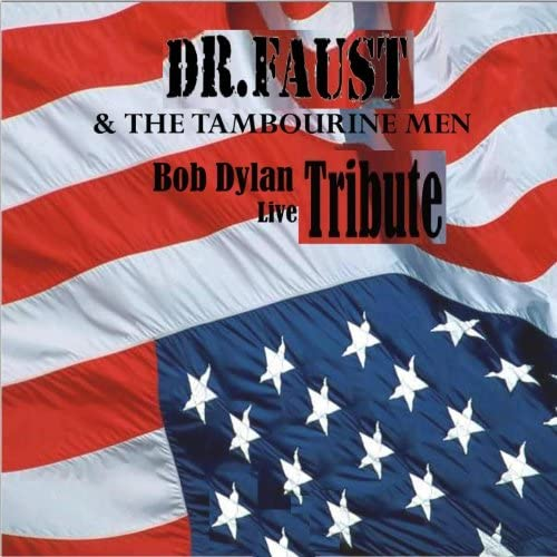 Dr. Faust & The Tambourine Men