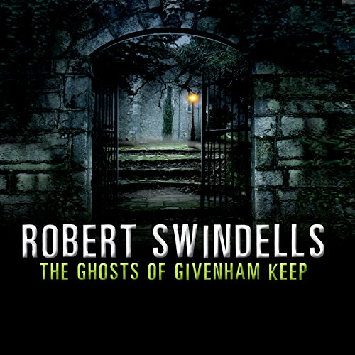 The Ghosts of Givenham Keep audiobook cover art