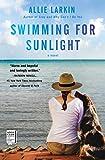 Swimming for Sunlight: A Novel