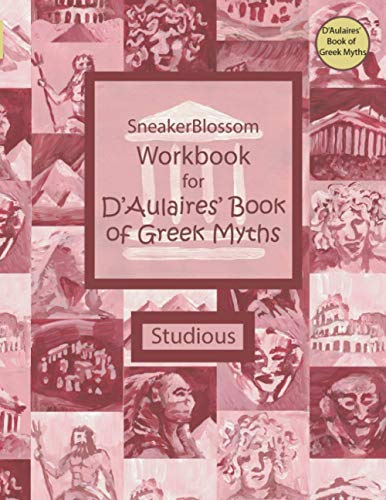 Workbook for D'Aulaires' Book of Greek Myths - Studious (SneakerBlossom Ancient History)