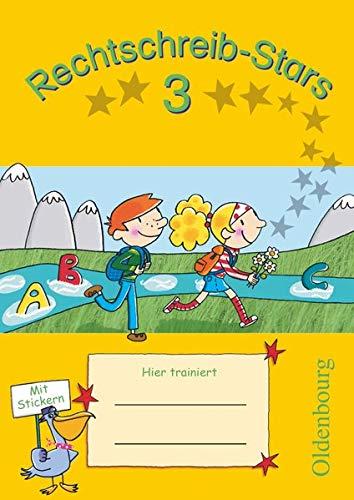 Rechtschreib-Stars - Ausgabe 2008 - 3. Schuljahr: Übungsheft - Mit Lösungen