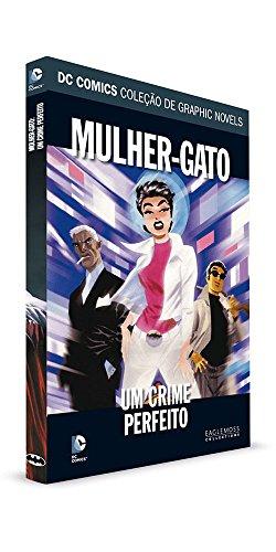 DC Graphic Novels. Mulher-Gato. Um Crime Perfeito