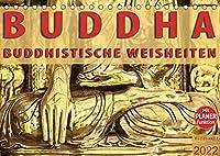 BUDDHA Buddhistische Weisheiten (Tischkalender 2022 DIN A5 quer): Kalender mit Buddhistischen Weisheiten und Tagesplaner (Geburtstagskalender, 14 Seiten )