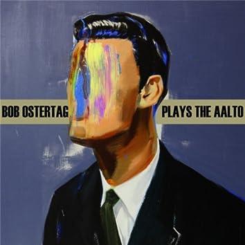 Bob Ostertag Plays the Aalto