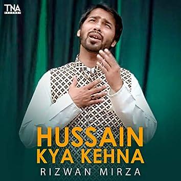 Hussain Kya Kehna - Single