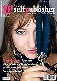 der selfpublisher 15, 3-2019, Heft 15, September 2019: Deutschlands 1. Selfpublishing-Magazin