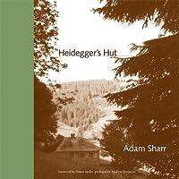 Heidegger's Hut (The MIT Press)